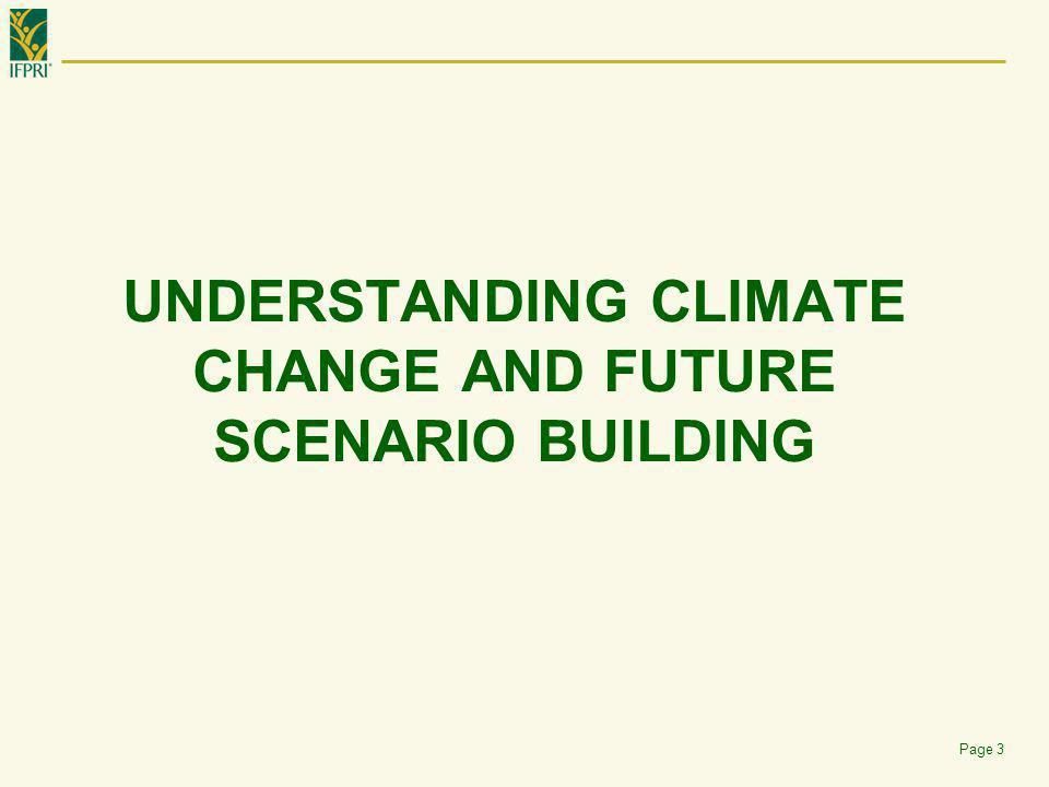 UNDERSTANDING CLIMATE CHANGE AND FUTURE SCENARIO BUILDING Page 3