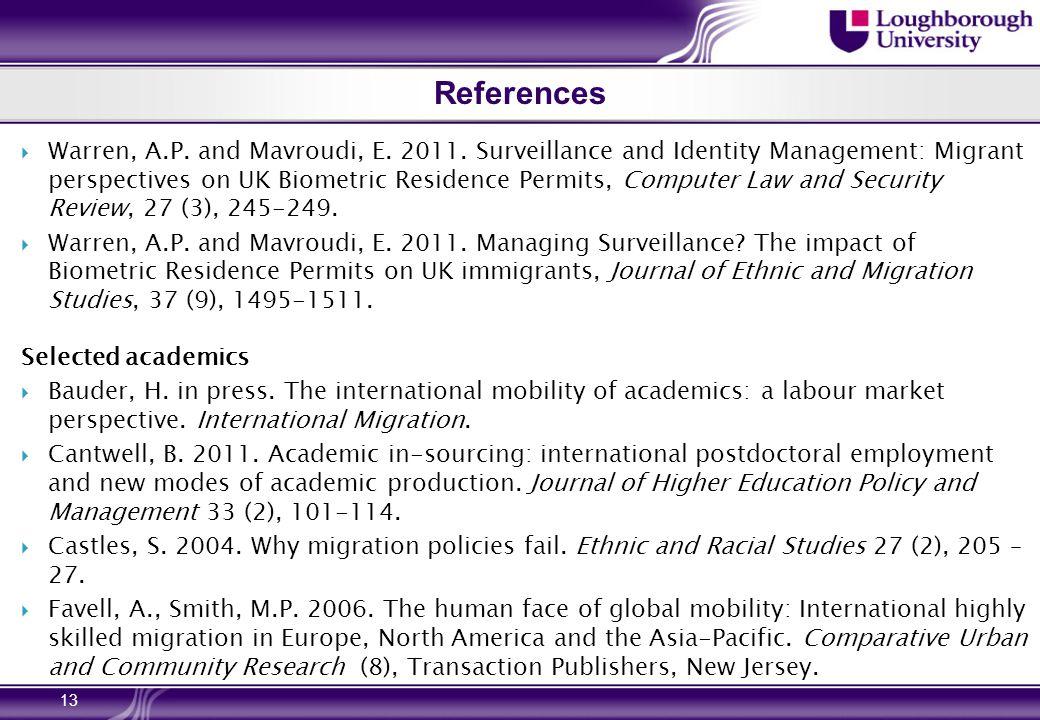 References  Warren, A.P. and Mavroudi, E. 2011.