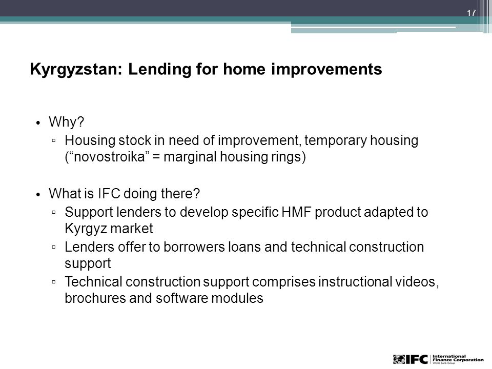 Kyrgyzstan: Lending for home improvements Why.