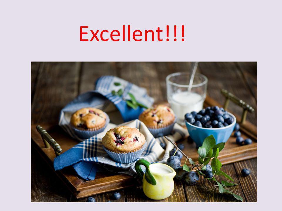 Excellent!!!