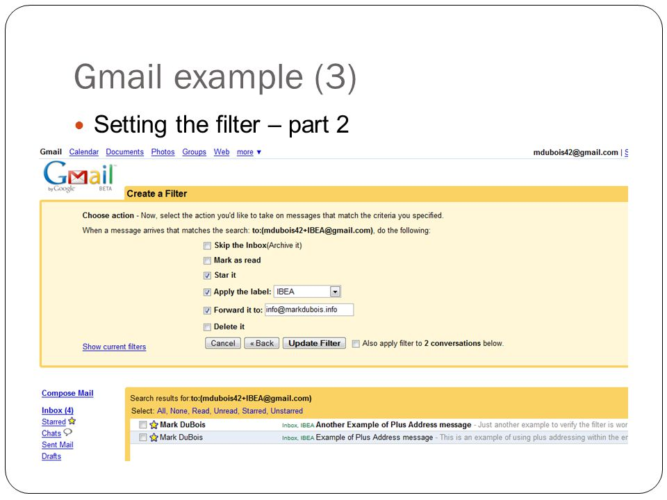 Gmail example (3) Setting the filter – part 2