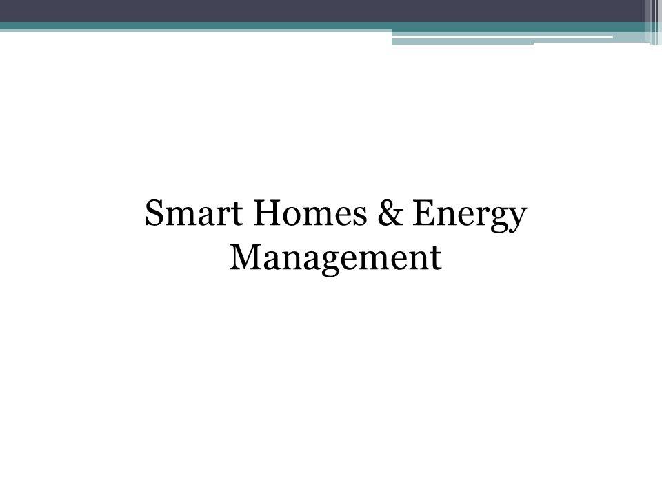Smart Homes & Energy Management