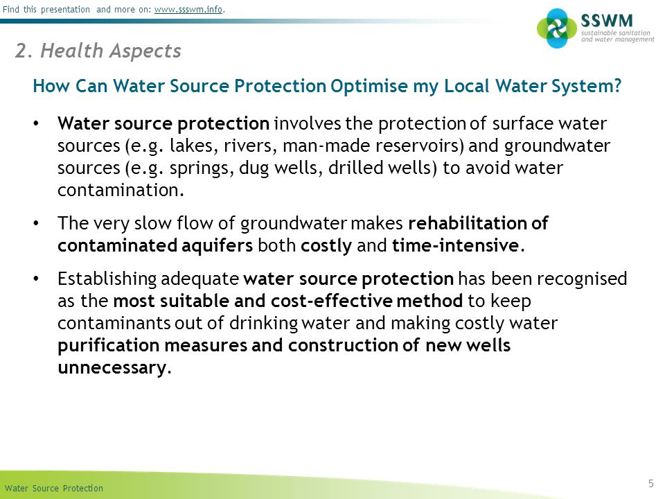 Water Source Protection Find this presentation and more on: www.ssswm.info.www.ssswm.info How Can Water Source Protection Optimise my Local Water System.