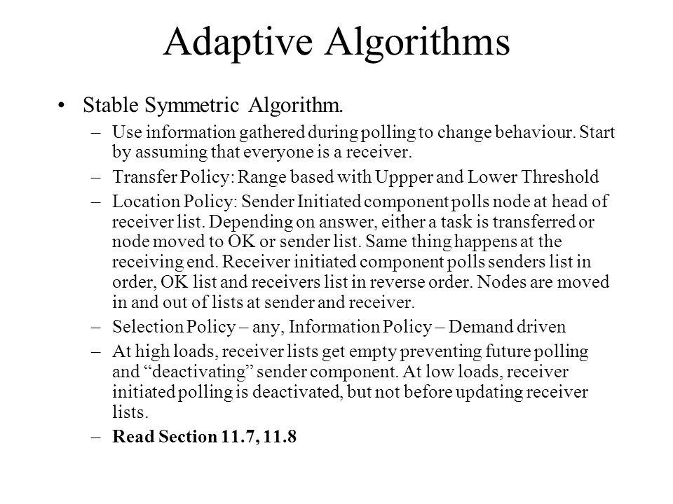 Adaptive Algorithms Stable Symmetric Algorithm.