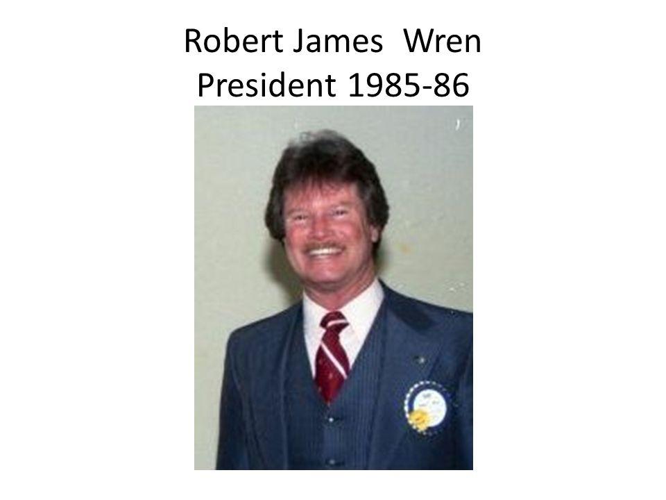 Robert James Wren President 1985-86