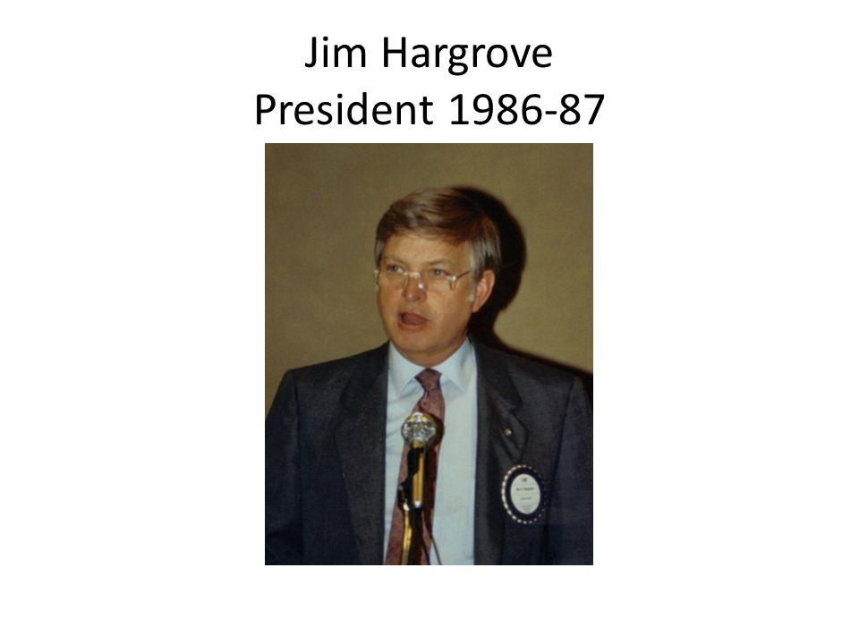Jim Hargrove President 1986-87
