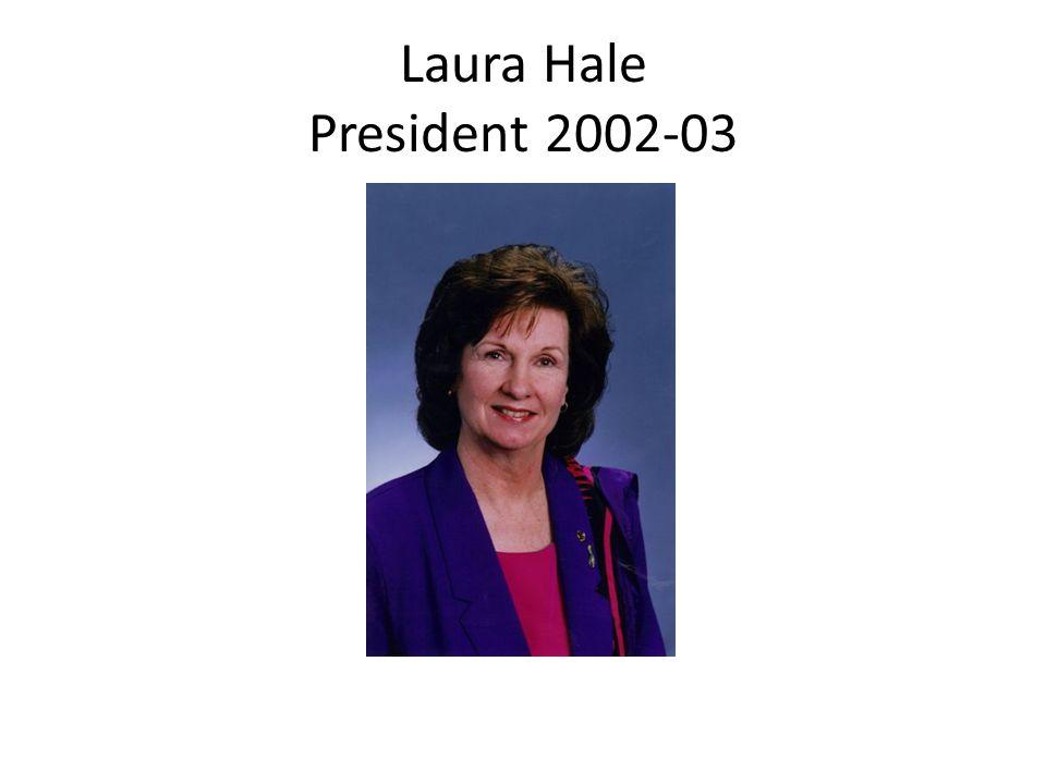Laura Hale President 2002-03