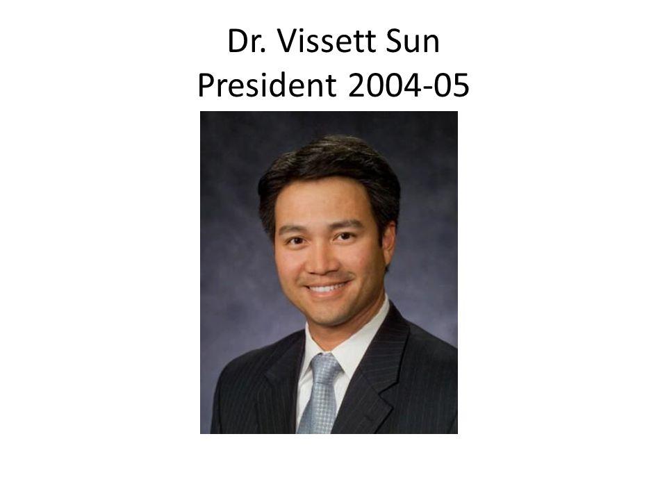 Dr. Vissett Sun President 2004-05