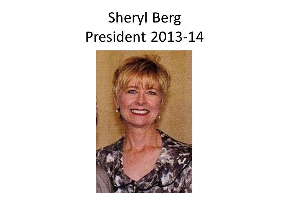 Sheryl Berg President 2013-14