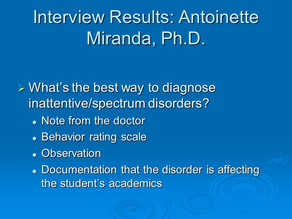 Interview Results: Antoinette Miranda, Ph.D.