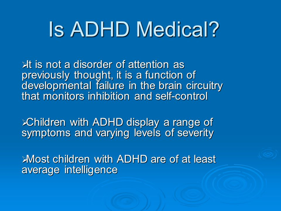 Is ADHD Medical.