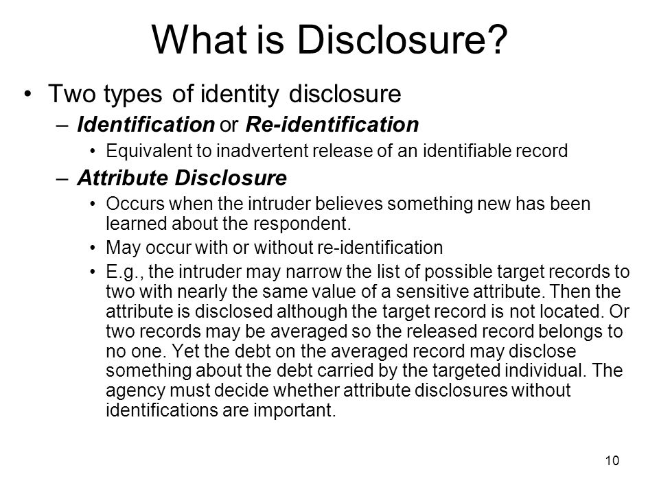 10 What is Disclosure.
