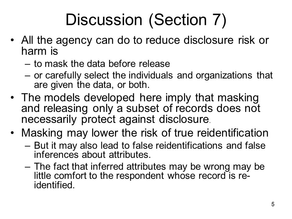 26 Example 4.2 - n=10 of N=100 records Sampling by itself need not protect confidentiality