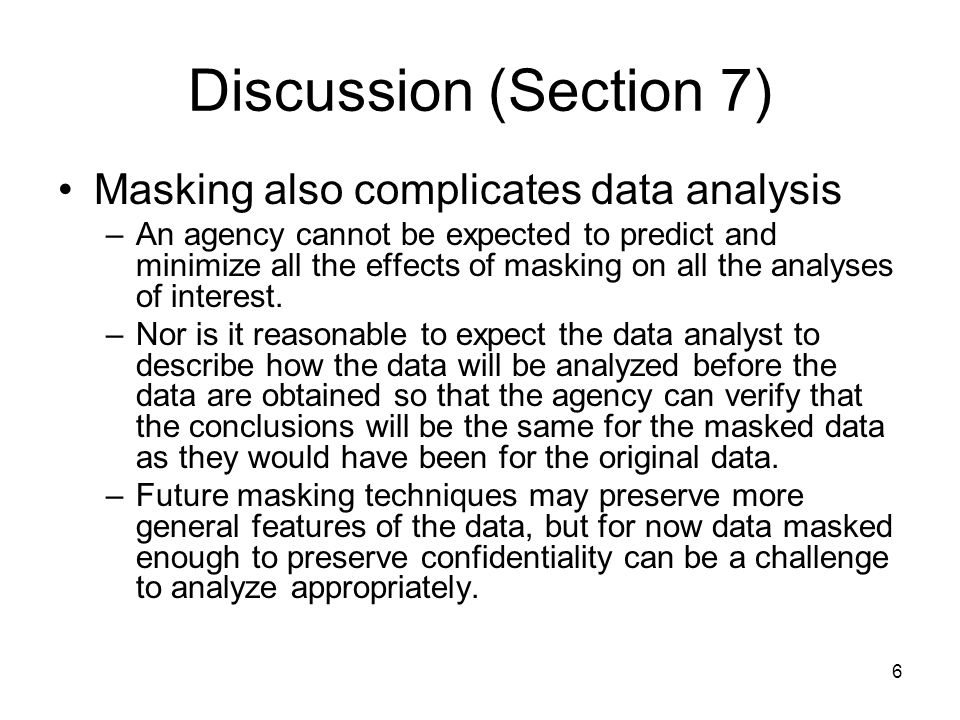 37 Disclosure Harm Some Possibly Delusionary Closing Comments Think of the source data, Y, as the parameter The released data, X, is the sample This is somewhat like a two person game where the agency plays the role of Mother Nature and the intruder is the other person The agency controls the way it generates the released data