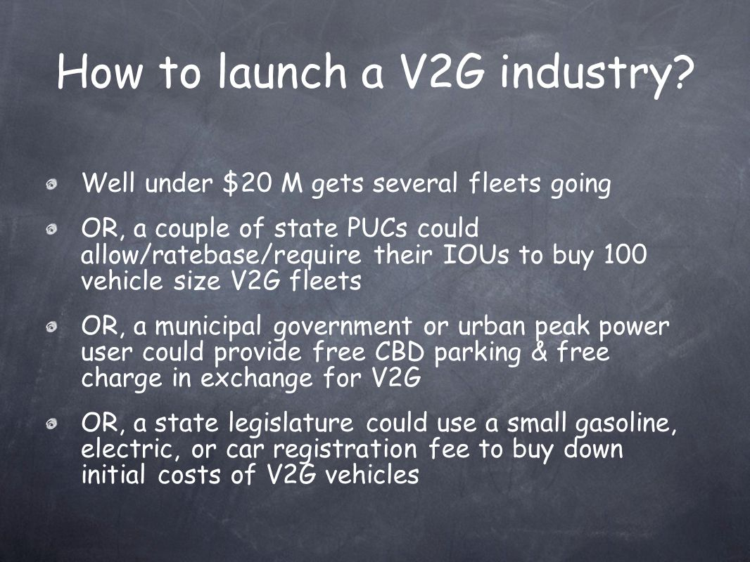 How to launch a V2G industry.