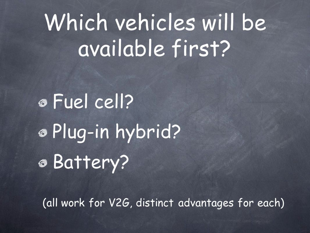Which vehicles will be available first. Fuel cell.