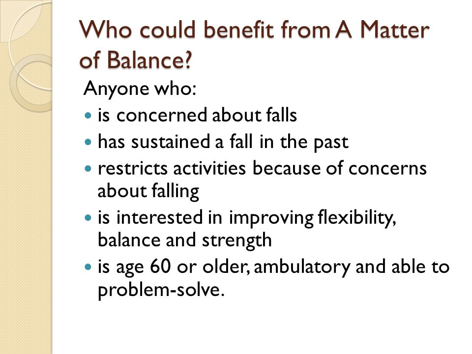 Who could benefit from A Matter of Balance.