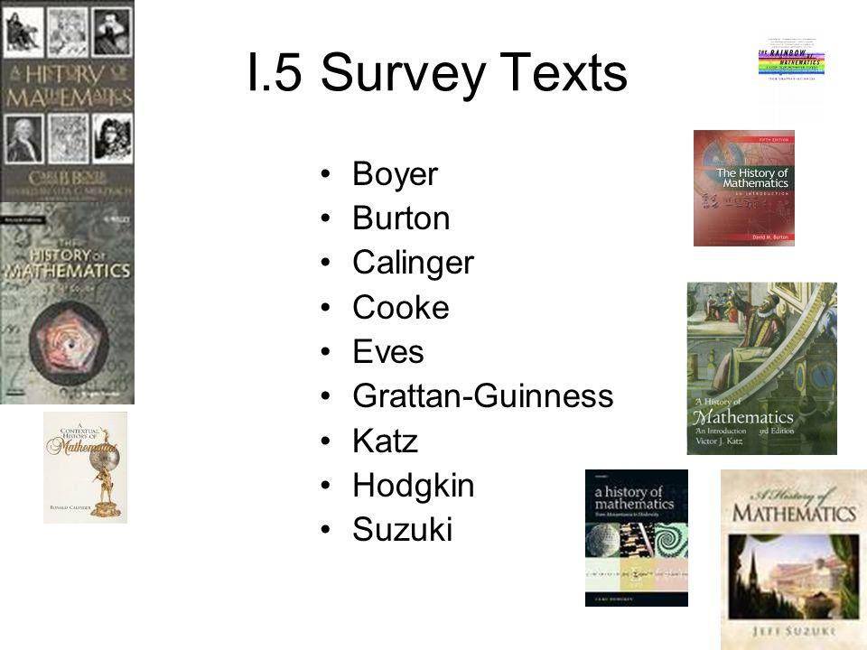 I.5 Survey Texts Boyer Burton Calinger Cooke Eves Grattan-Guinness Katz Hodgkin Suzuki