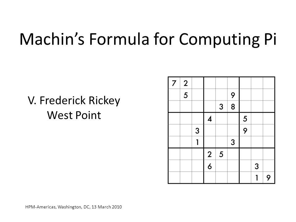 Machin's Formula for Computing Pi V.