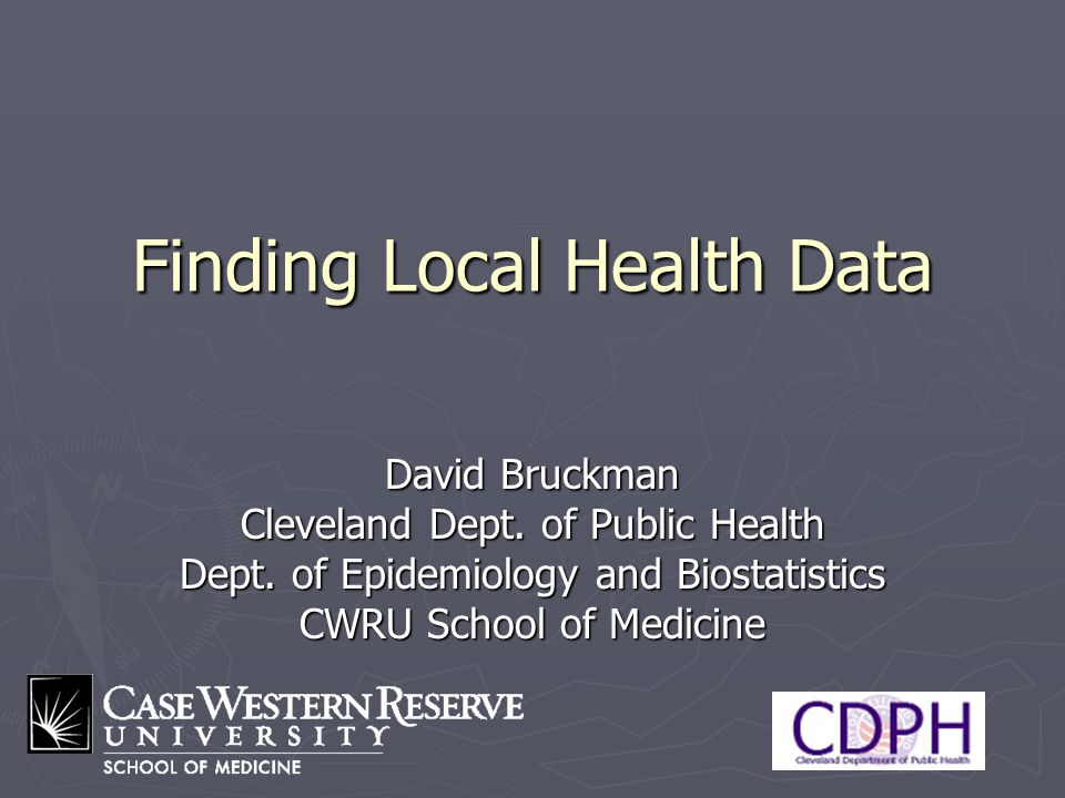 12 Types of Data ► Vital Statistics  Injuries / deaths (CDC Injury Center)  Disparities ► Mandated reporting / Surveillance  Communicable disease (CDC, ODH, LDH)  Cancer (SEER /NCI) ► Surveys  Probability-weighted – BRFSS & YRBS only  Inverse of (person-level) weight reflect representation within surveyed area ► Non-representative surveys