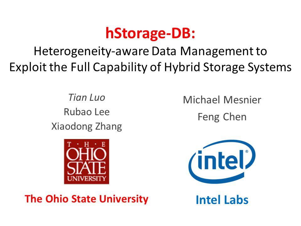 2 Heterogeneous Storage Resources vs.