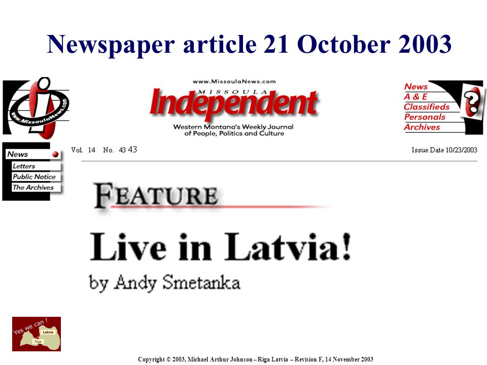 Copyright © 2003, Michael Arthur Johnson – Riga Latvia – Revision F, 14 November 2003 Newspaper article 21 October 2003