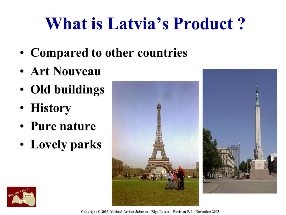 Copyright © 2003, Michael Arthur Johnson – Riga Latvia – Revision F, 14 November 2003 Survey results .