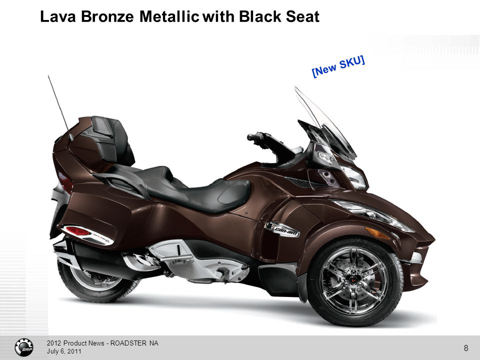 2012 Product News - ROADSTER NA July 6, 2011 8 Lava Bronze Metallic with Black Seat [New SKU]
