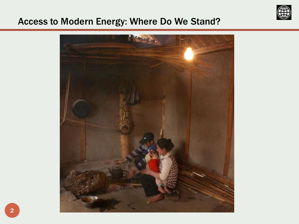 Access to Modern Energy: Where Do We Stand 2
