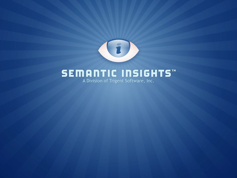 © copyright 2011 Semantic Insights™