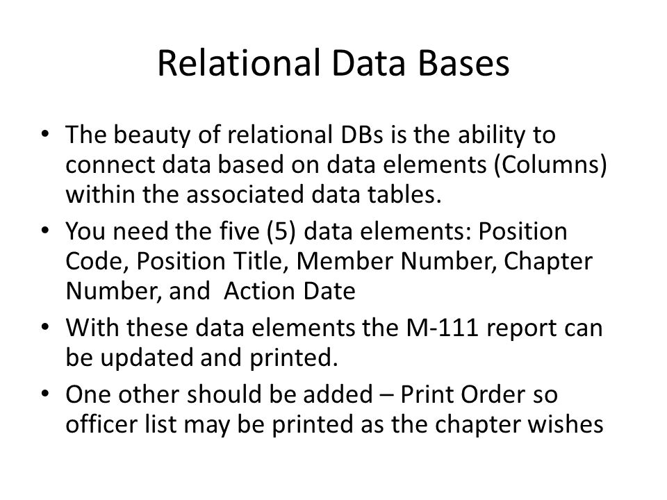 Relational Data Bases The beauty of relational DBs is the ability to connect data based on data elements (Columns) within the associated data tables.