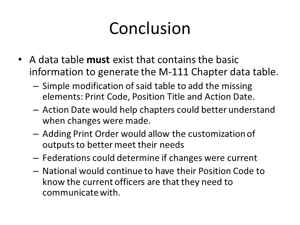 Conclusion A data table must exist that contains the basic information to generate the M-111 Chapter data table.