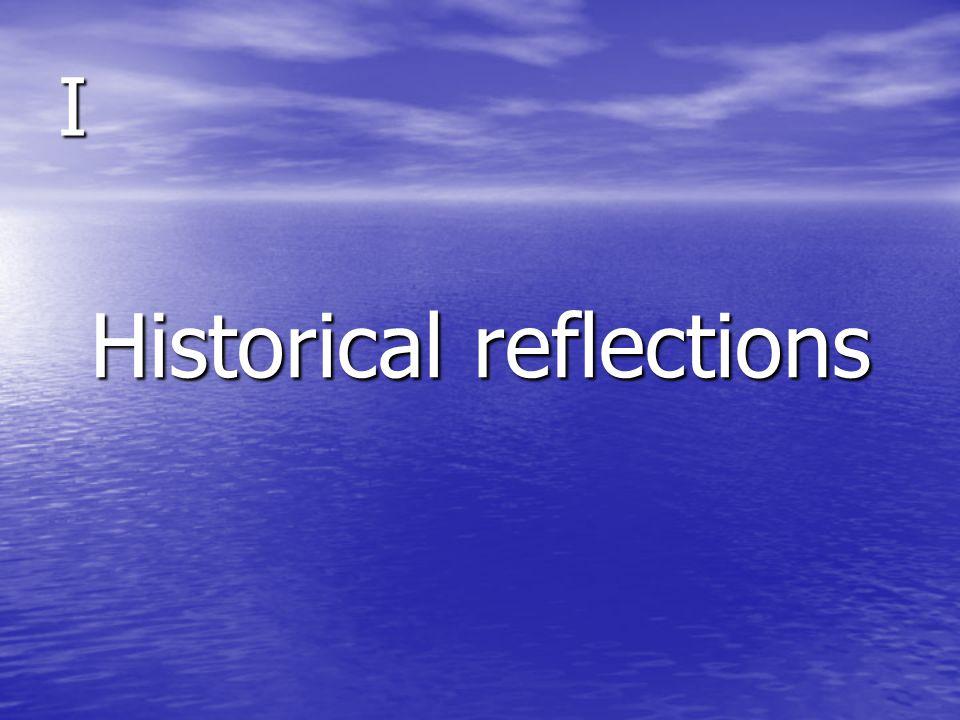 I Historical reflections