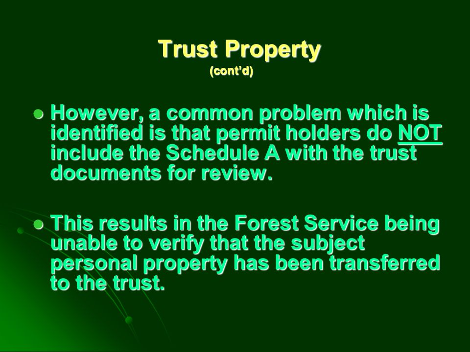 Revocation, Amendment, or Change in the trustee Any change in the status of trust, trust property, or trustee may cause the permit to terminate automatically in accordance with its terms and conditions.
