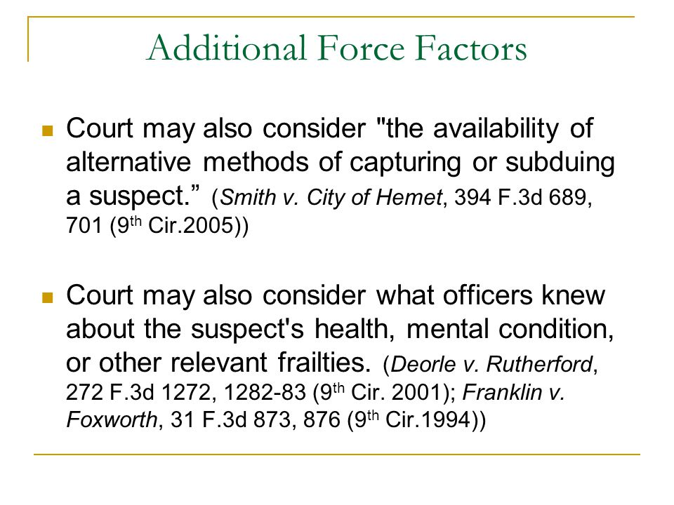 Additional Force Factors Court may also consider