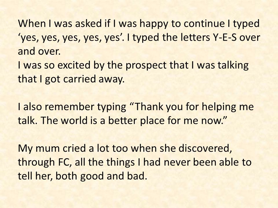 When I was asked if I was happy to continue I typed 'yes, yes, yes, yes, yes'.