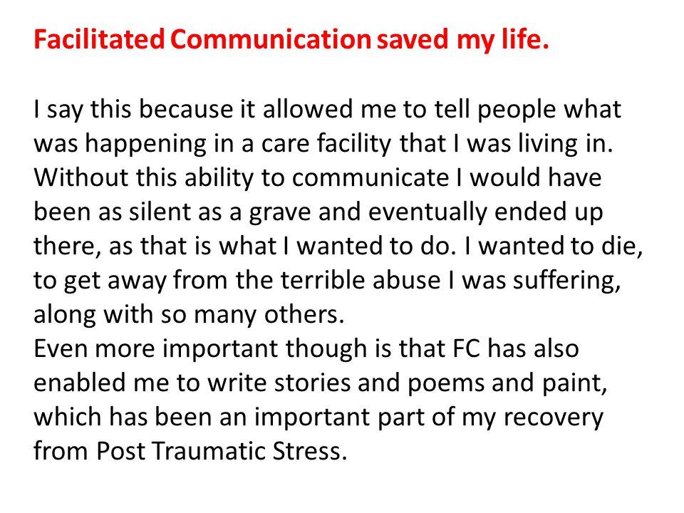 Facilitated Communication saved my life.