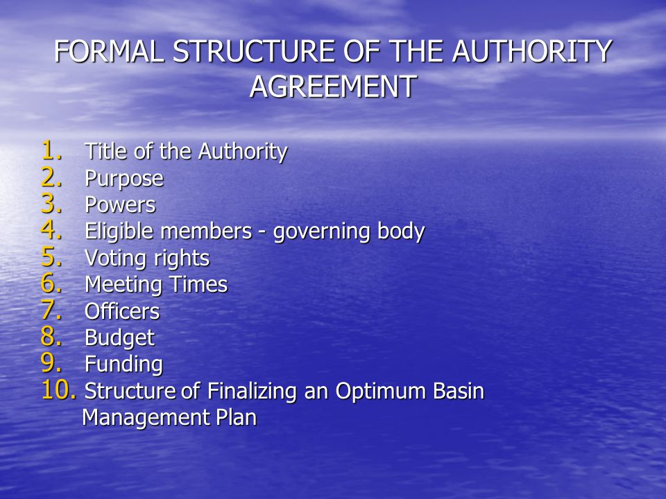 FORMAL STRUCTURE OF THE AUTHORITY AGREEMENT 1.Title of the Authority 2.