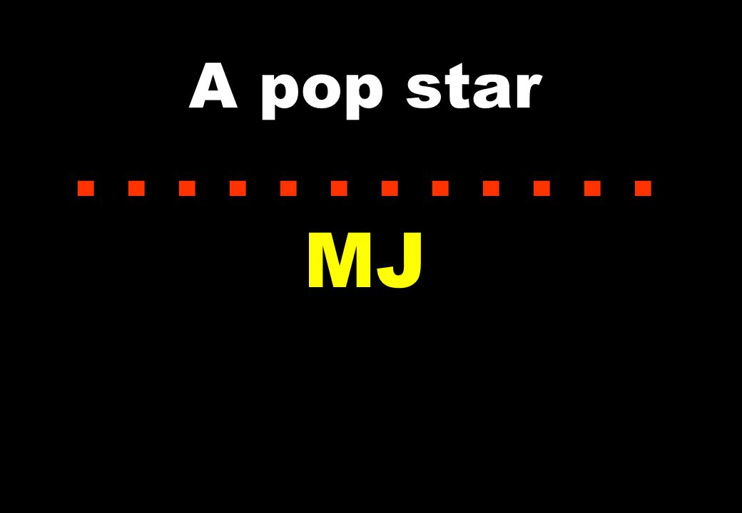 A pop star...... MJ