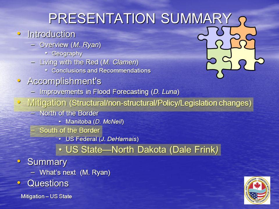 Post 1997 Flood Accomplishments: North Dakota ND State Engineer Dale L.