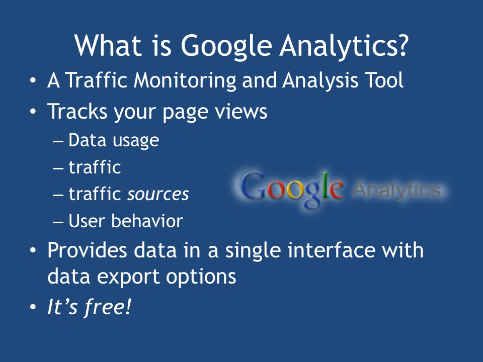 What is Google Analytics.