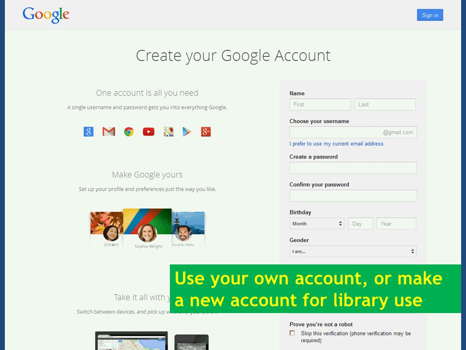 Use your own account, or make a new account for library use