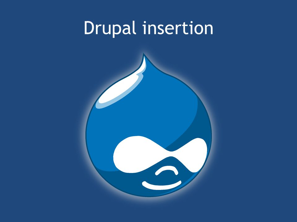 Drupal insertion