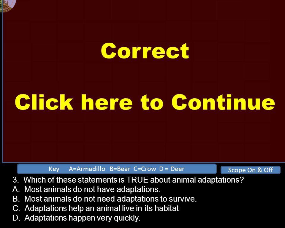 A B C D E 12341234 Correct Click here to Continue 2.