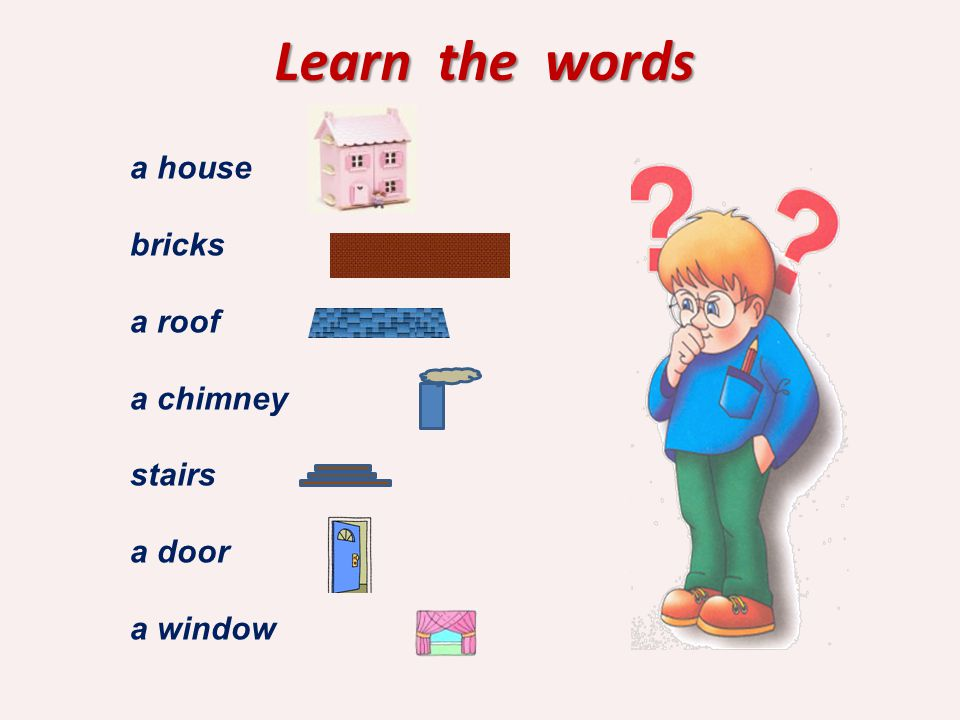 Learn the words a house bricks a roof a chimney stairs a door a window