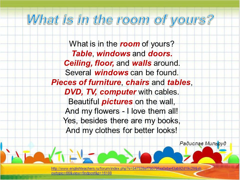 What is in the room of yours. Table, windows and doors.