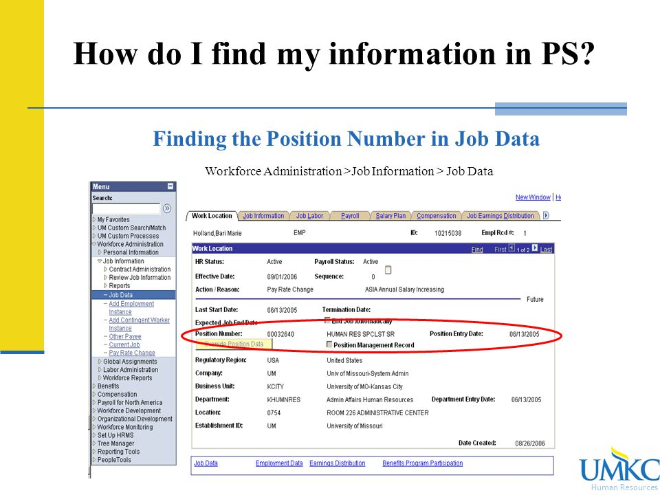 Human Resources How do I find my information in PS.