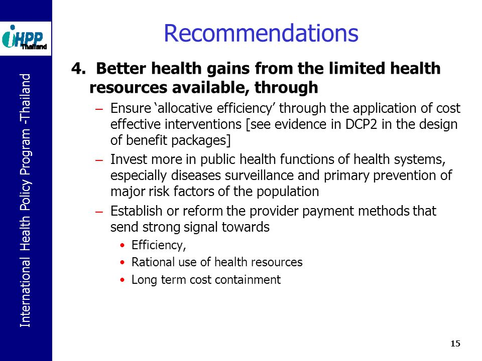 International Health Policy Program -Thailand 15 Recommendations 4.