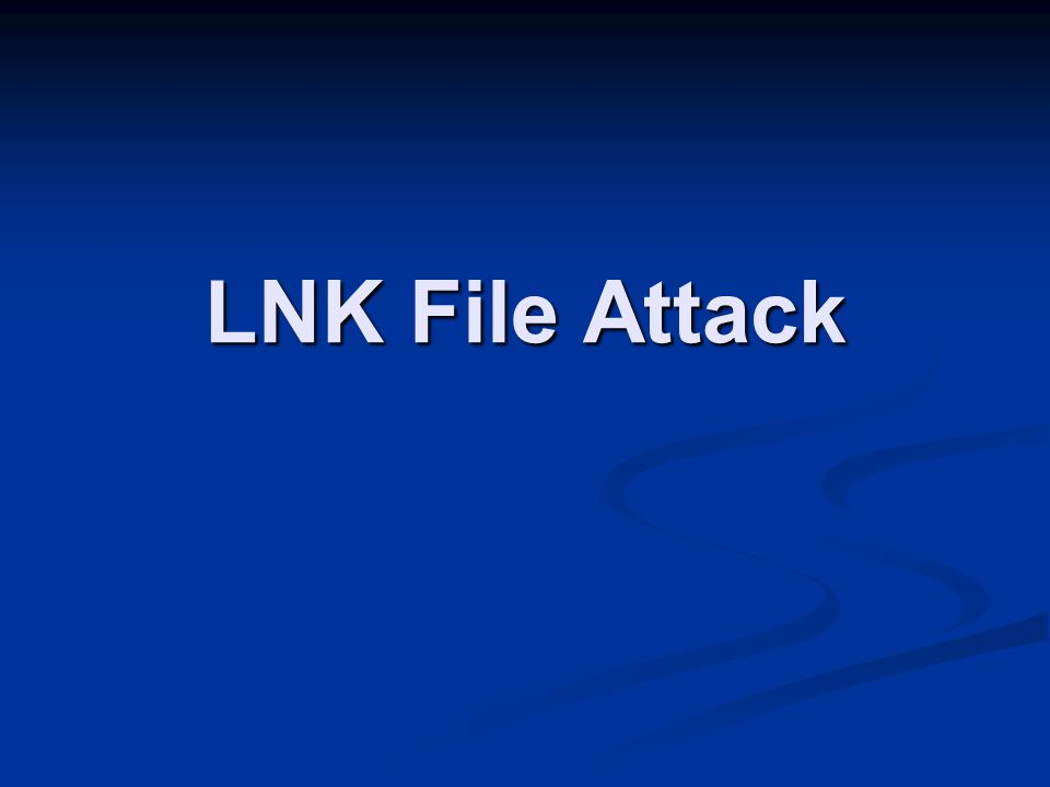 LNK File Attack