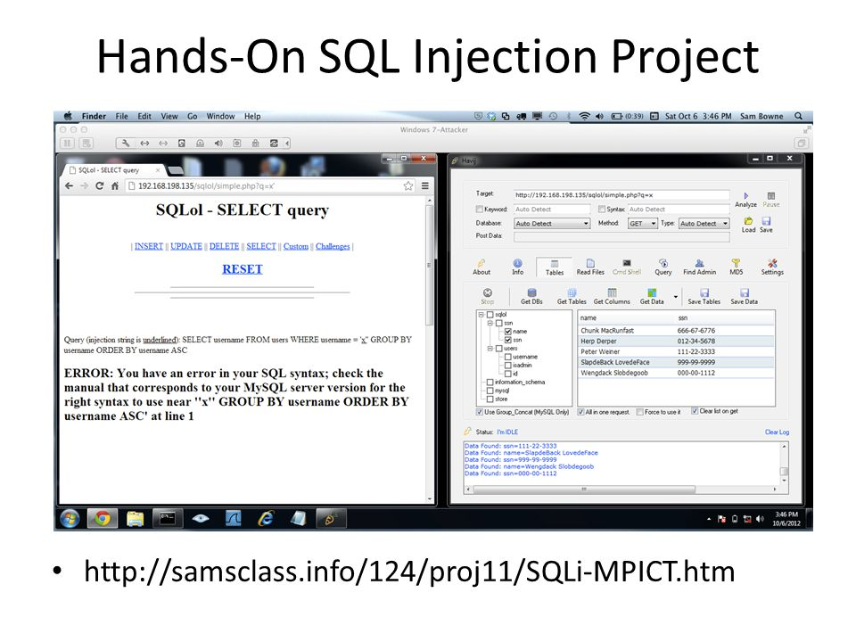 Hands-On SQL Injection Project http://samsclass.info/124/proj11/SQLi-MPICT.htm